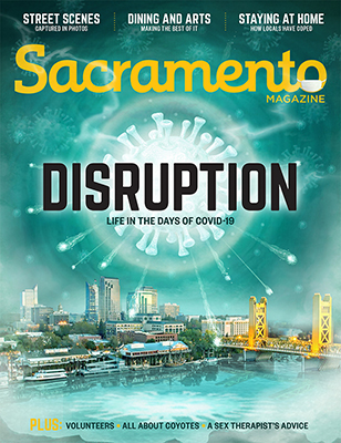 Sacramento Magazine May 2020 Digital Edition